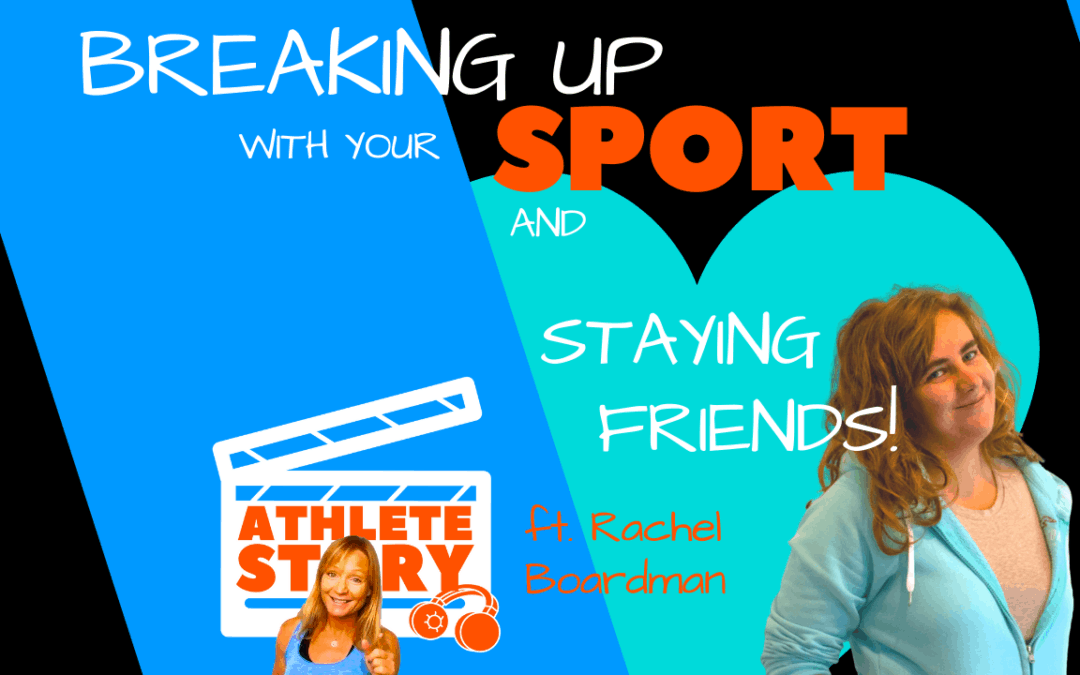 Breaking up with your sport – and staying friends